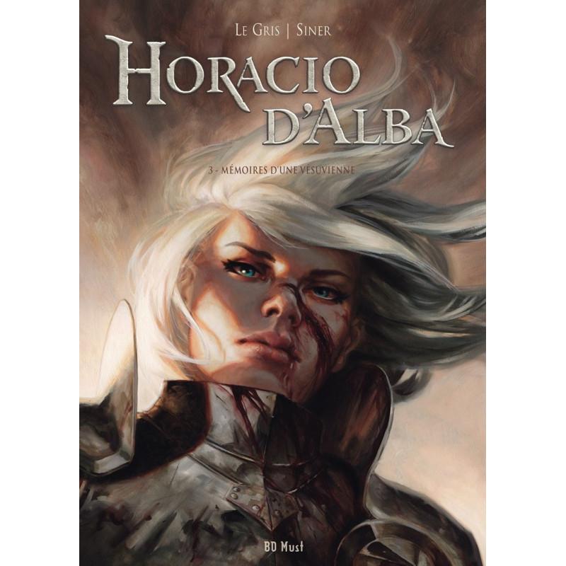 Horacio d'Alba - T3: Mémoires d'une Vésuvienne  (TT)