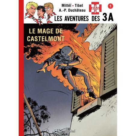 Les 3 A - T1: Le Mage de Castelmont