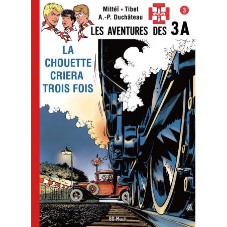 Les 3 A - T3: La Chouette Criera Trois Fois