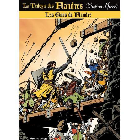 Bob De Moor : Les Gars de Flandre
