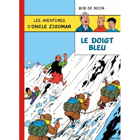 Oncle Zigomar (Bob De Moor) - le doigt bleu