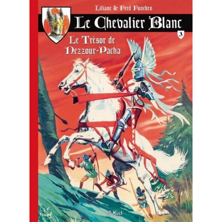Le Chevalier Blanc - T3: Le Trésor de Nezzour-Pacha