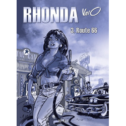 Rhonda - T3. Route 66 (Tirage de luxe)