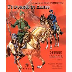 Uniformes et Armes : Guerre...
