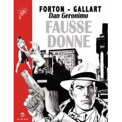 Borsalino - T4: Fausse Donne (Forton-Gallart)
