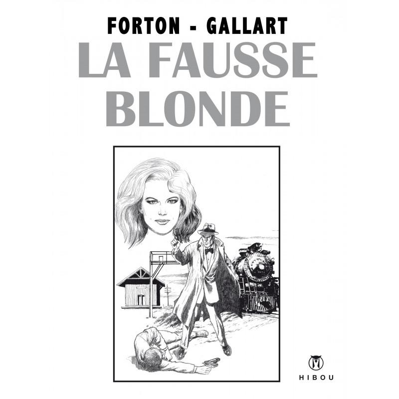 Borsalino - TL5, Tom Drake : La Fausse Blonde (Forton-Gallart)