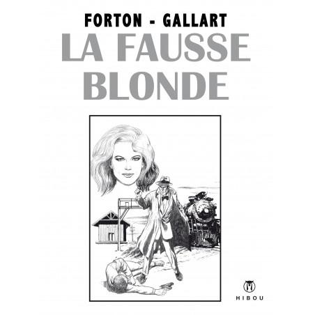 Borsalino - T5: La Fausse Blonde (Forton-Gallart)