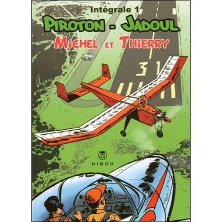 Michel et Thierry - intégrale T1, par Piroton et Jadoul