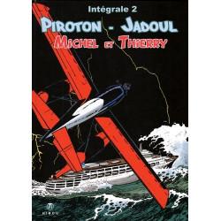 Michel et Thierry - intégrale T2, par Piroton et Jadoul