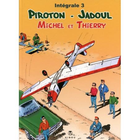 Michel et Thierry - intégrale T3, par Piroton et Jadoul