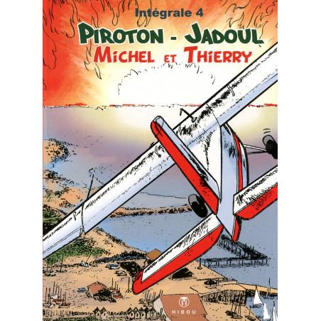 Michel et Thierry - intégrale T4, par Piroton et Jadoul