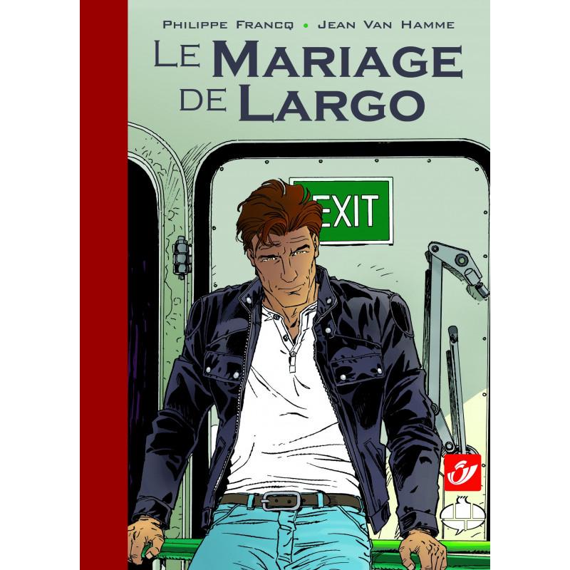 Largo Winch : Le Mariage de Largo (Tirage Luxe)