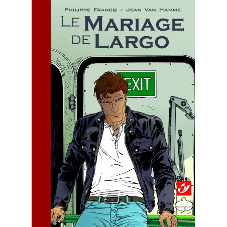Largo Winch : Le Mariage de Largo (Tirage Luxe + CD)