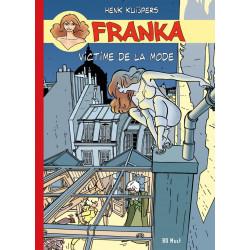 Franka - T9: Victime de la mode