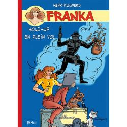 Franka - T24: Hold-upen plein vol