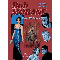 Bob Morane : Objectif...