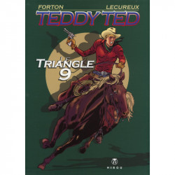 Teddy Ted - tome 1 : Le Triangle 9, par Gerald Forton et Roger Lécureux - Couverture