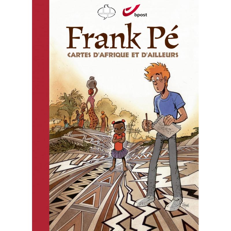 Frank Pé - cartes d'Afrique et d'ailleurs (Tirage luxe)