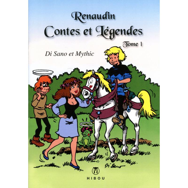 Renaudin : Contes et légendes - tome 1
