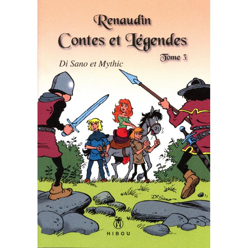 Renaudin : Contes et légendes - Tome 3