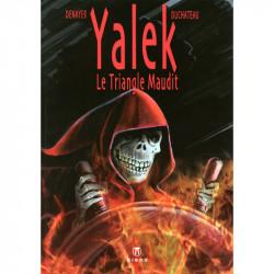 Yalek - T8: Le Triangle Maudit