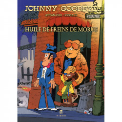 Johnny Goodbye : Huile de freins de morue