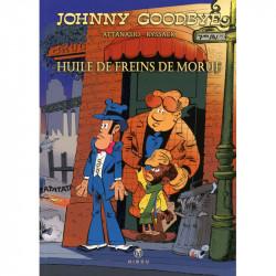 Johnny Goodbye : Huile de freins de morue