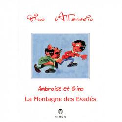 Ambroise et Gino : La montagne des évadés
