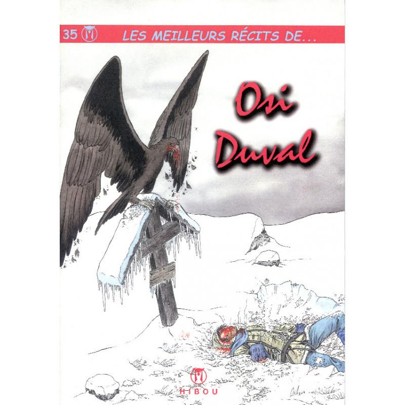 Les meilleurs récits de Osi et Duval