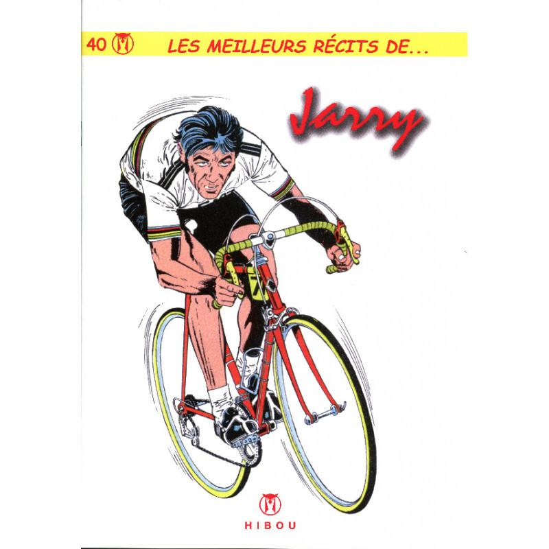 Les meilleurs récits de - tome 40 : Jarry