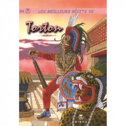 Les meilleurs récits de - tome 44 : Torton