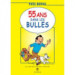55 ans dans les bulles, par Duval