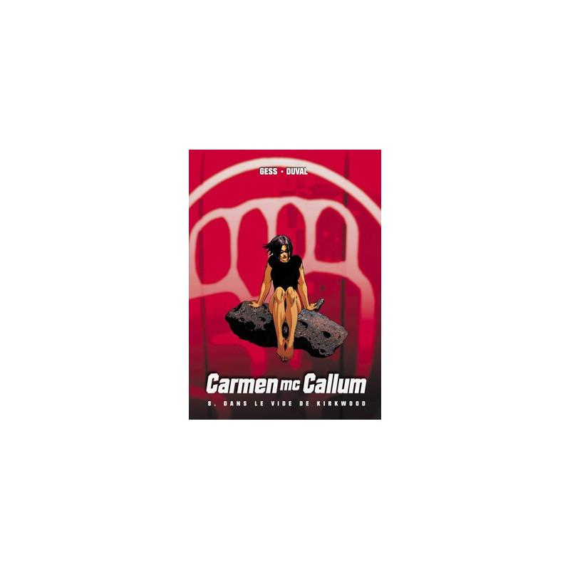 Carmen Mc Callum - T8 : Dans le vide de Kirkwood (TT)