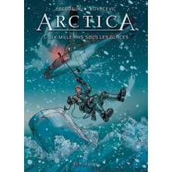 Arctica - T1 : Dix mille...