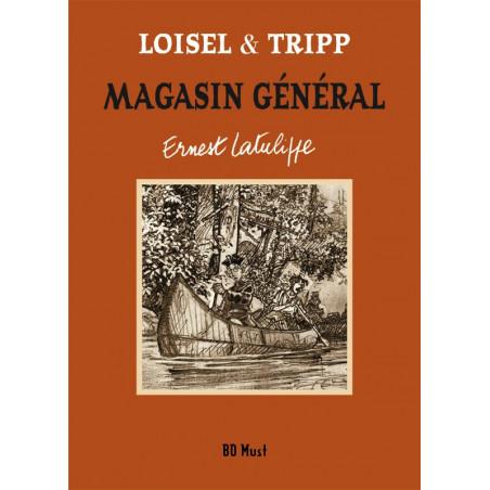 Magasin Général - T6: Ernest Latulippe (TT)