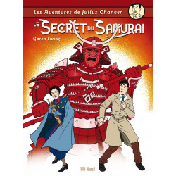 Julius Chancer - tome 4 : Le Secret du Samouraï, par Garen Ewing