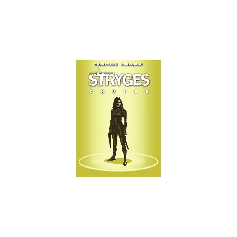 Le chant des Stryges - T12 : Chutes (TT)