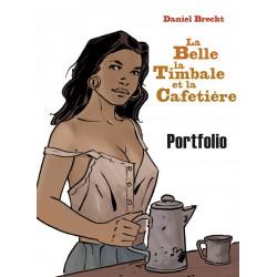 La Belle, la Timbale et la Cafetière - portfolio, par Daniel Brecht