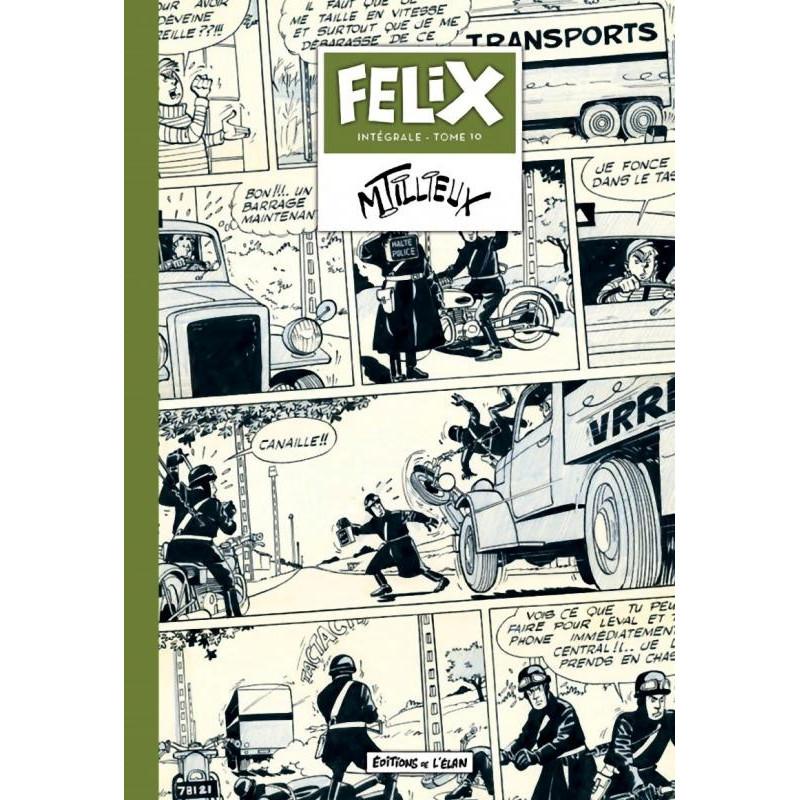 Intérgrale Félix - T10, par Maurice Tillieux (Editions de l'Elan)