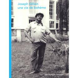 Joseph Gillain : une vie de bohème, par F. Deneyer (éditions du Musée Jijé)