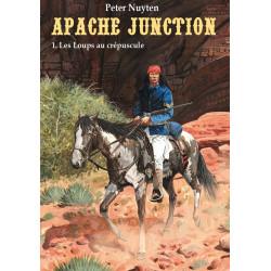 Apache Junction - T1 : Les loups au crépuscule