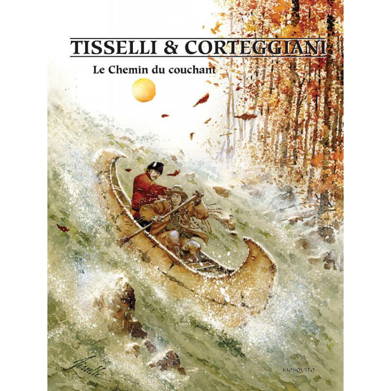 Le Chemin du Couchant, par Tisselli et Corteggiani