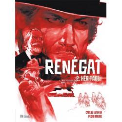 Renégat - T2 : Héritage, par Carlos Estefan et Pedro Mauro
