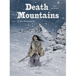 Death Mountains - T2: La Cannibale, par Daniel Brecht et Christophe Bec