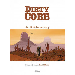 Dirty Cobb, édition luxe, par Daniel Brecht