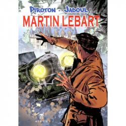 Martin Lebart : Vodka, Moujiks et Roubles, par Piroton et Jadoul