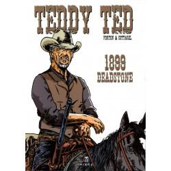 Teddy Ted - tome 10 : 1899 Deadstone, par Forton et Cottarel