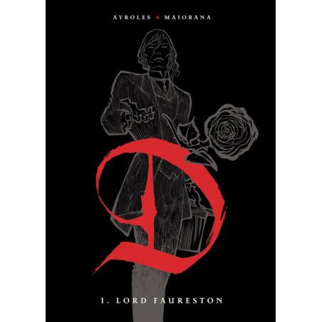 D - T1: Lord Faureston (TT)