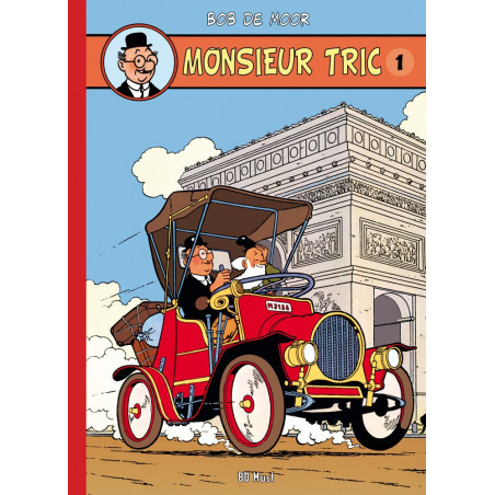 Monsieur Tric (Bob De Moor) : intégrale en 5 albums