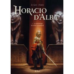 Horacio d'Alba - T1: La...